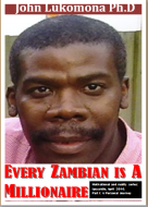 Every Zambian is A Millionaire Part I